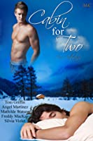 Cabin for Two: An Anthology