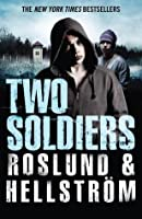 Two Soldiers (Grens & Sundkvist, #6)