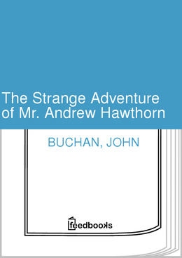The Strange Adventures of Mr Andrew Hawthorn and Other Stories