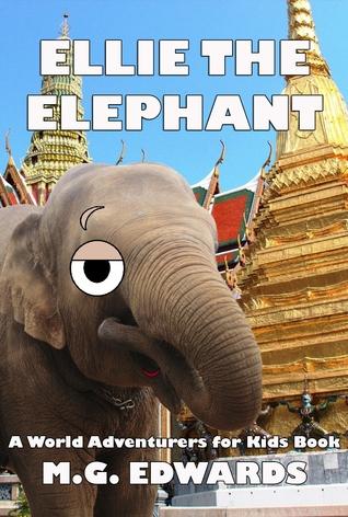 Ellie the Elephant (Photo Edition, World Adventurers for Kids #2)