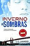 Inverno de Sombras by L.C. Lavado