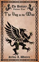 The Dog in the Mist (The Bestiary)