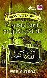 Konstantinopel : Kibaran Panji-panji AL-FATEH