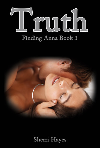 Truth (Finding Anna, #3)