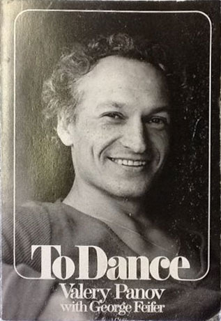To Dance: The Autobiography of Valery Panov