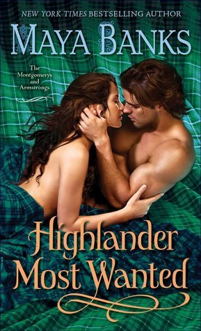 Highlander Most Wanted (The Montgomerys and Armstrongs, #2)