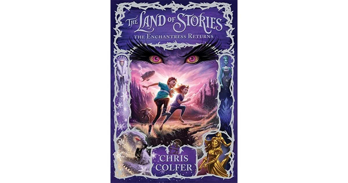Ebook The Enchantress Returns The Land Of Stories 2 By Chris Colfer