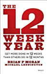 The 12 Week Year:...
