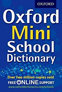 Oxford Mini School Dictionary.