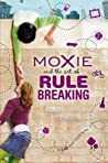 Moxie and the Art of Rule Breaking (14 Day Mysteries #1)