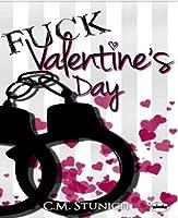 Fuck Valentineu0027s Day