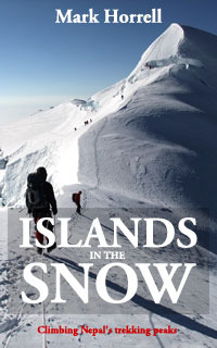 Islands in the Snow: Climbing Nepal's trekking peaks (Footsteps on the Mountain travel diaries)