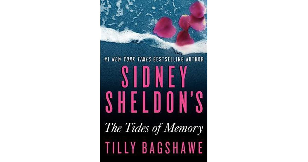 Sidney Sheldon U0026 39 S The Tides Of Memory By Tilly Bagshawe
