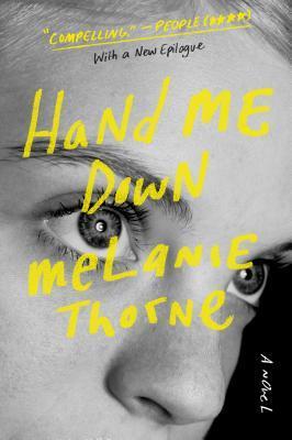 Hand Me Down: A Novel