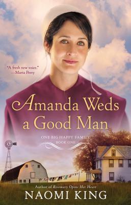 Amanda Weds a Good Man (One Big Happy Family #1)