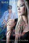Death of a Waterfall (Hayden Falls Saga #1)