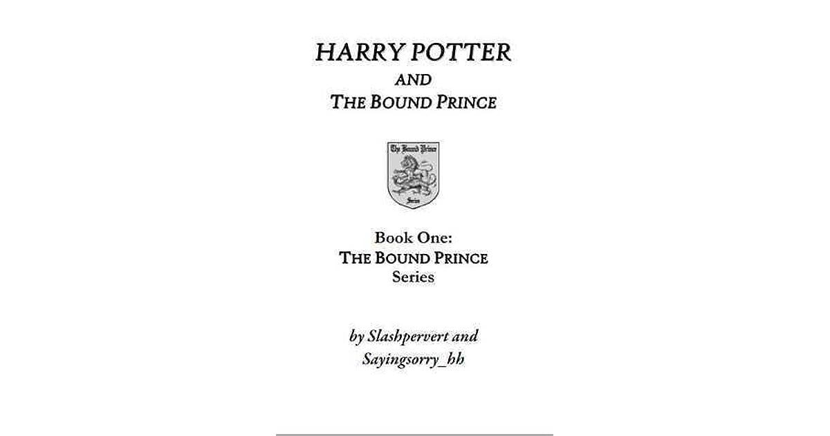 Harry Potter and the Bound Prince by slashpervert