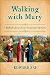 Walking with Mary...