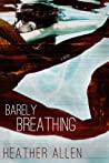 Barely Breathing (Just Breathe Trilogy, #2)