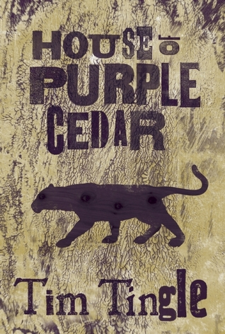 """Book cover of """"House of Purple Cedar"""" by Tim Tingle"""