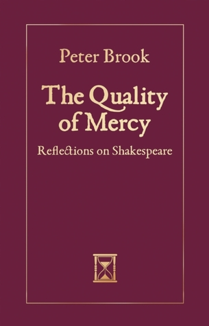 The Quality of Mercy by Peter Brook