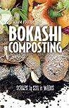 Bokashi Composting by Adam Footer