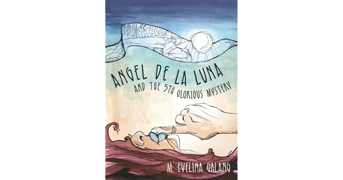 Angel de la luna and the 5th glorious mystery by m evelina galang fandeluxe Gallery