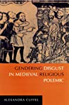 Gendering Disgust in Medieval Religious Polemic