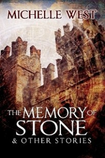 The Memory of Stone & Other Stories