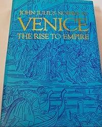 Venice : The Rise To Empire