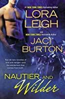 Nautier and Wilder (Nauti, #6.5; Nauti Girls, #1.5; Wild Riders, #4.5)