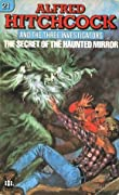 The Secret of the Haunted Mirror