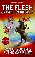 The Flesh of Fallen Angels (Gibson Blount, #1)