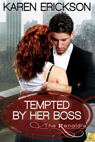 Tempted by Her Boss by Karen  Erickson