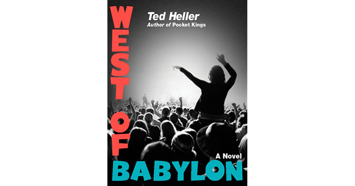 West Of Babylon By Ted Heller