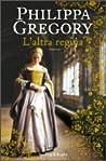 L'altra regina (Saga dei Tudor, #6)