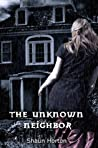 The Unknown Neighbor