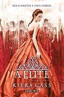 A Elite (A Seleção, #2)