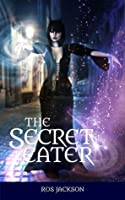 The Secret Eater (Kenssie #1)