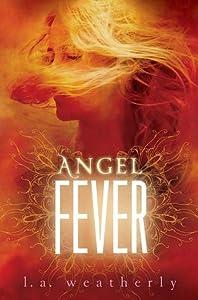 Angel Fever (Angel, #3)