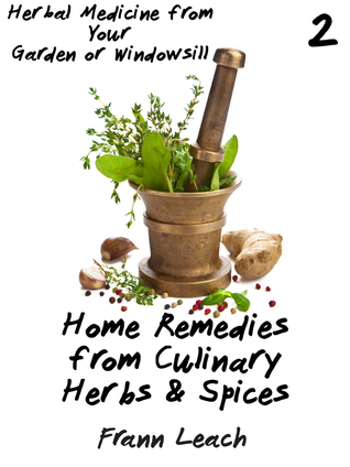 Home Remedies From Culinary Her - Frann Leach