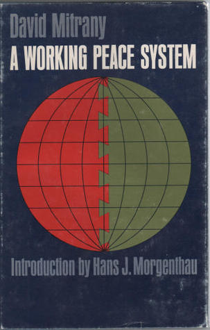 A working peace system by David Mitrany