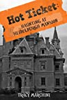 Haunting at Heidelburgh Mansion (Hot Ticket Short Trilogy)