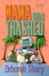 Mama Gets Trashed (A Mace Bauer Mystery, #5)