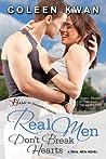 Real Men Don't Break Hearts (Real Men, #1)
