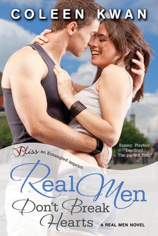 Real Men Don't Break Hearts by Coleen Kwan