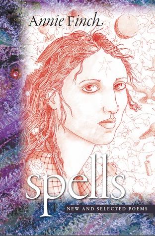 Spells by Annie Finch