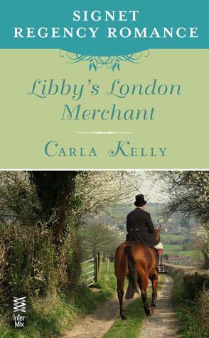 Libby's London Merchant by Carla Kelly