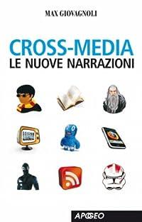 Cross-media: Le nuove narrazioni