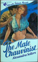 The Male Chauvinist (Silhouette Intimate Moments, #110)